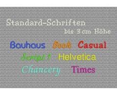Standard-Schriften ca. 3 cm hoch